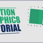Motion Graphic Tutorial with After Effects